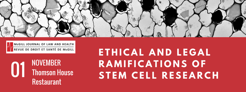 Event: Ethical and Legal Ramifications of Stem Cell Research